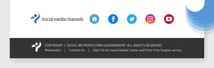Copyright ⓒ SEOUL METROPOLITAN GOVERNMENT ALL RIGHTS RESERVED.